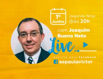 Palestra Online com Joaquim Bueno Neto – 01/06