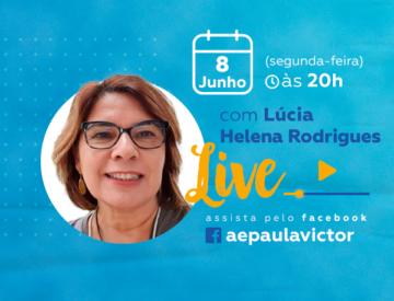 Palestra Online com Lúcia Helena Rodrigues  – 08/06