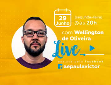 Palestra Online com Wellington de Oliveira – 29/06