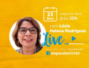 Palestra Online com Lúcia Helena Rodrigues – 23/11