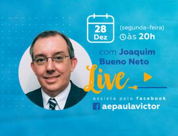Palestra Online com Joaquim Bueno Neto – 28/12