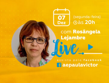Palestra Online com Rosângela Lejambre – 07/12