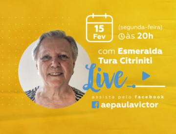Palestra Online com Esmeralda Tura Citriniti – 15/02