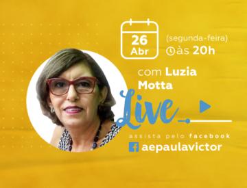 Palestra Online com Luzia Motta – 26/04
