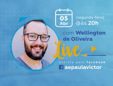 Palestra Online com Wellington de Oliveira – 05/03