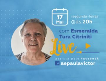 Palestra Online com Esmeralda Tura Citriniti – 17/05