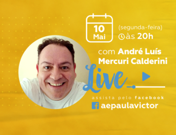 Palestra Online com  André Luís  Mercuri Calderini – 10/05