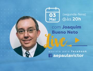 Palestra Online com Joaquim Bueno Neto – 03/05