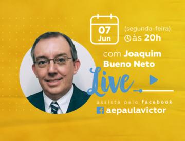 Palestra Online com Joaquim Bueno Neto – 07/06
